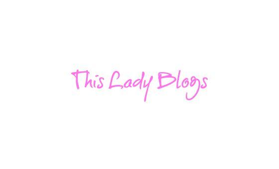 Thisladyblogs.com