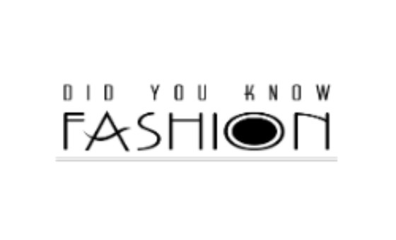 Did You Know Fashion