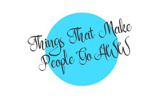 Thingsthatmakepeoplegoaww.com
